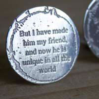 But I have made him my friend, boutons de manchette citation Le Petit Prince en argent